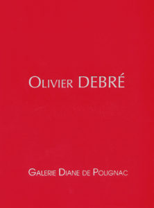 catalogue d'exposition olivier debre