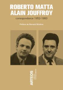 roberto matta alain jouffroy - correspondance 1952 1960